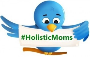 HMN Twitter Parties - Holistic Moms Network